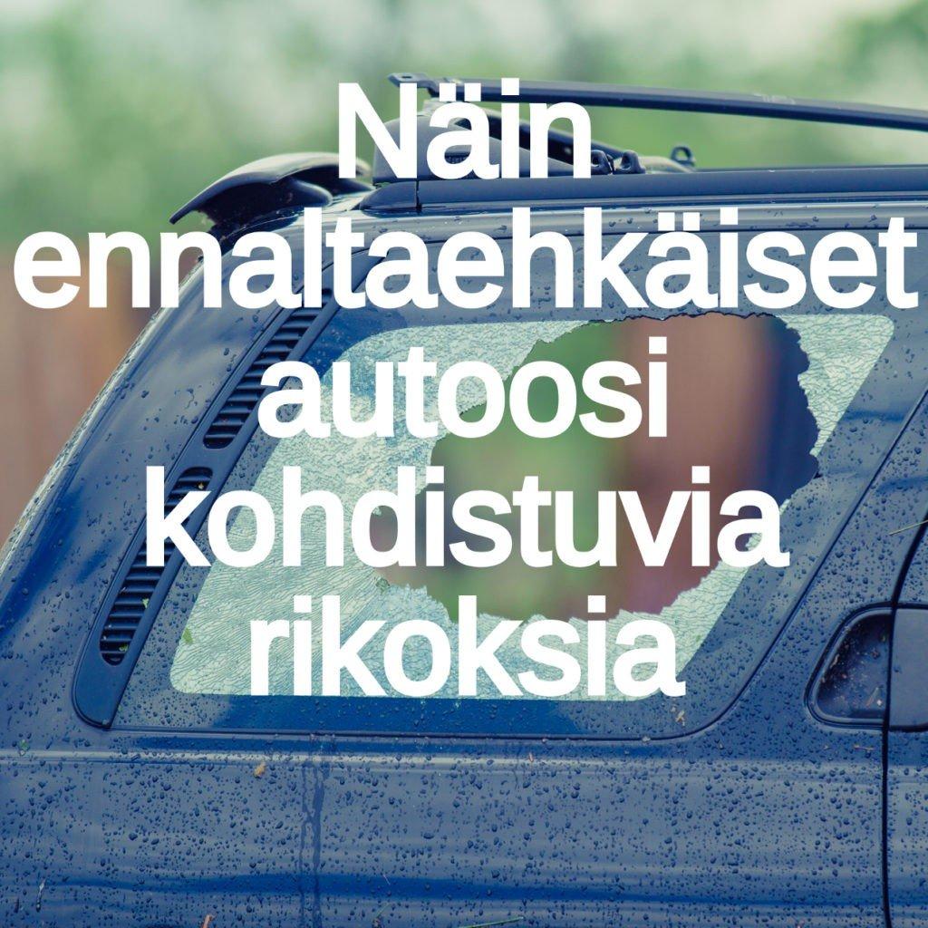 autotomurrot suomessa